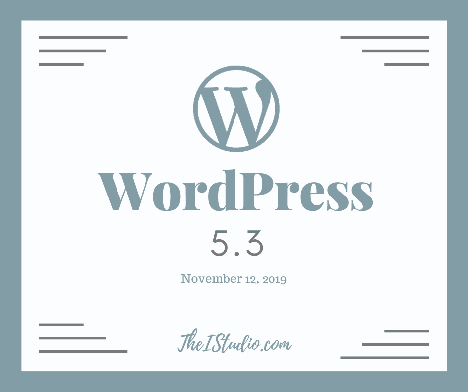"How to update to WordPress 5.3 ""Kirk"""