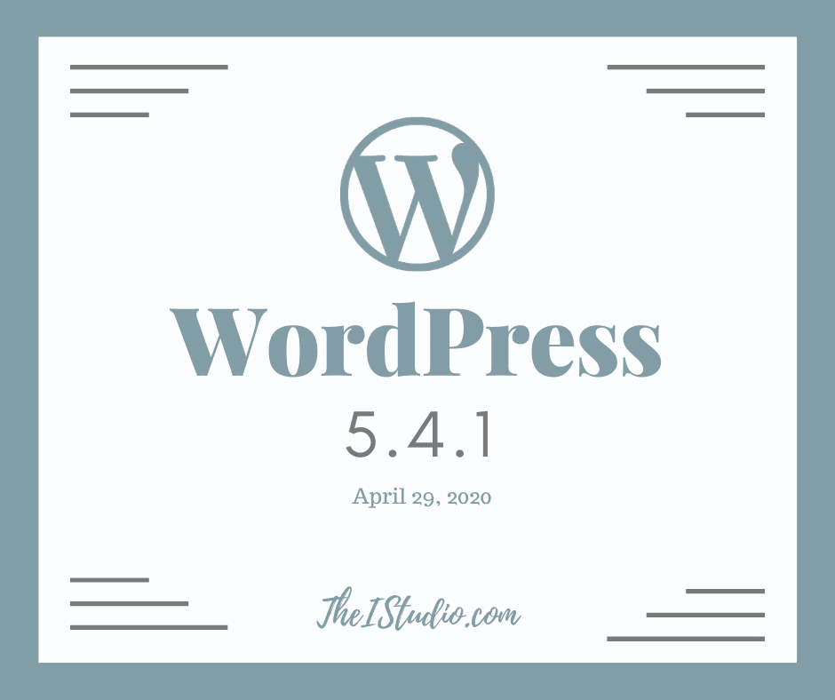 How to Update to WordPress 5.4.1: Security and Maintenance