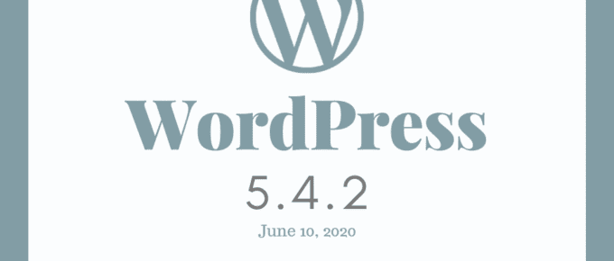 WordPress 5.4.2 Security & Maintenance Release