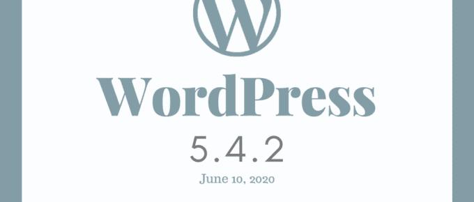 WordPress 5.4.2 Security & Maintenance Release