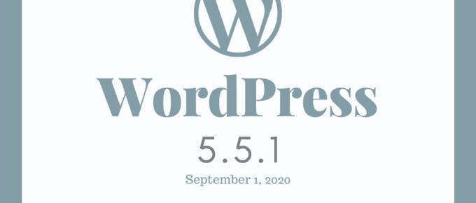 WordPress Update 5.5.1 Maintenance Release
