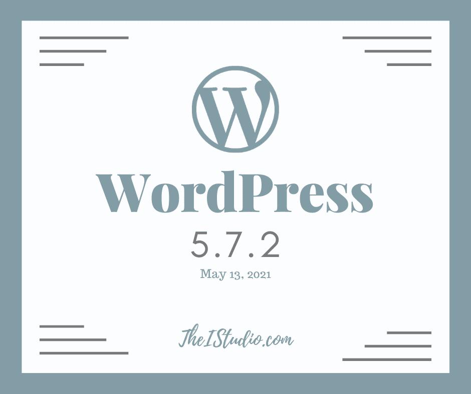 How to update WordPress: Security Release 5.7.2