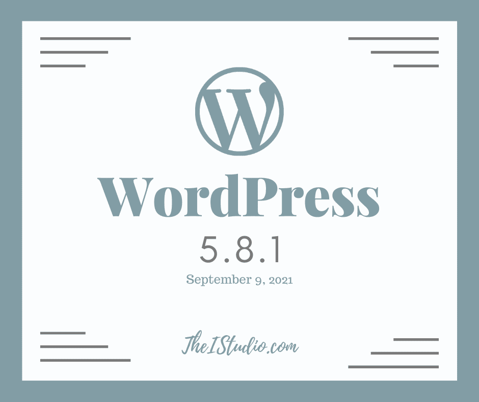 How to Update to WordPress 5.8.1 Security and Maintenance Release
